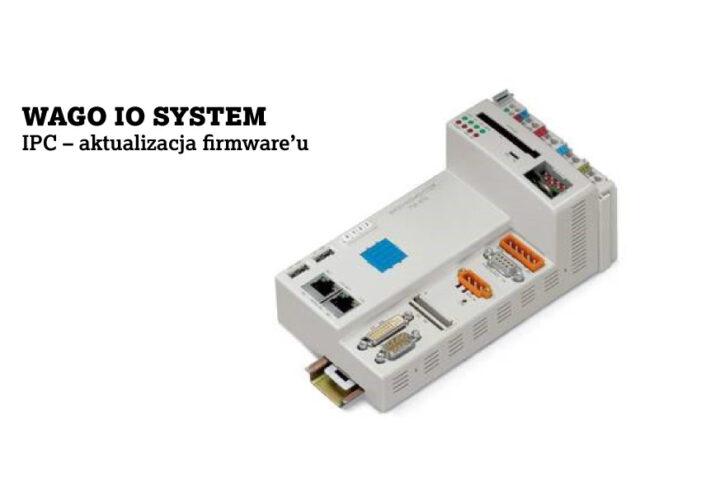 WAGO IO SYSTEM – IPC – aktualizacja firmware'u