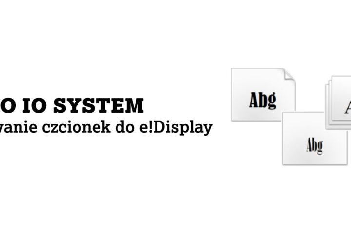 WAGO IO SYSTEM – Wgrywanie czcionek do e!Display