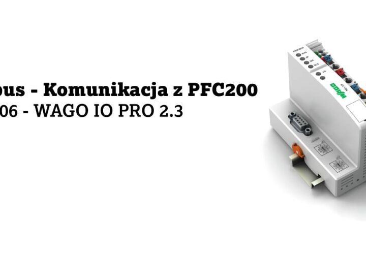 Profibus – komunikacja z PFC200 – 750-8206 – WAGO IO PRO 2.3